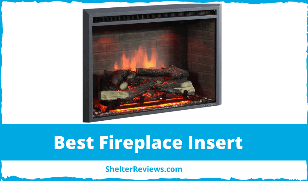 Best Fireplace Insert